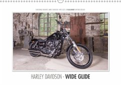 Emotionale Momente: Harley Davidson - Wide Glide / CH-Version (Wandkalender 2018 DIN A3 quer)