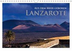 Aus dem Meer geboren - Lanzarote (Wandkalender 2018 DIN A4 quer)