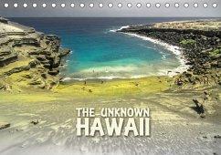 The Unknown HAWAII (Tischkalender 2018 DIN A5 quer)