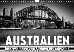 AUSTRALIEN Impressionen von Sydney bis Adelaide (Wandkalender 2018 DIN A4 quer)
