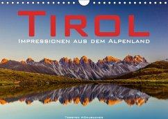 Tirol - Impressionen aus dem Alpenland (Wandkalender 2018 DIN A4 quer)