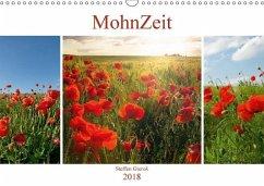 MohnZeit (Wandkalender 2018 DIN A3 quer) Dieser erfolgreiche Kalender wurde dieses Jahr mit gleichen Bildern und aktualisiertem Kalendarium wiederveröffentlicht.