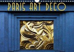 Paris Art Deco (Wandkalender 2018 DIN A4 quer)
