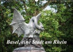 Basel, eine Stadt am RheinCH-Version (Wandkalender 2018 DIN A3 quer)
