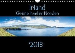 Irland - Grüne Insel im Norden (Wandkalender 2018 DIN A4 quer)