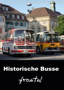 Historische Busse frontal (Tischkalender 2018 DIN A5 hoch)