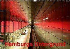 Hamburgs Untergrund (Wandkalender 2018 DIN A3 quer) Dieser erfolgreiche Kalender wurde dieses Jahr mit gleichen Bildern und aktualisiertem Kalendarium wiederveröffentlicht.