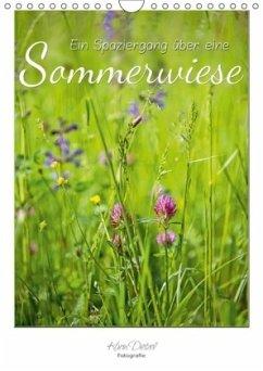 Ein Spaziergang über eine Sommerwiese (Wandkalender 2018 DIN A4 hoch) Dieser erfolgreiche Kalender wurde dieses Jahr mit gleichen Bildern und aktualisiertem Kalendarium wiederveröffentlicht.