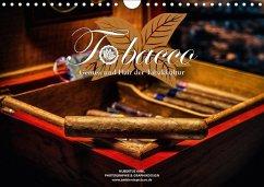 Tobacco - Genuss und Flair der Tabakkultur (Wandkalender 2018 DIN A4 quer)