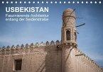 Usbekistan - Faszinierende Architektur entlang der Seidenstraße (Tischkalender 2018 DIN A5 quer)