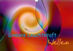 Lineare Leuchtkraft - Wellen (Wandkalender 2018 DIN A3 quer)