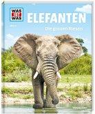 Elefanten. Die grauen Riesen