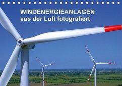 Windkraftanlagen aus der Luft fotografiert (Tischkalender 2018 DIN A5 quer)