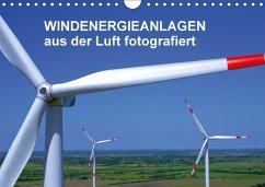 Windkraftanlagen aus der Luft fotografiert (Wandkalender 2018 DIN A4 quer)