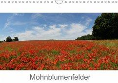 Mohnblumenfelder (Wandkalender 2018 DIN A4 quer)