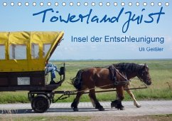 Töwerland Juist (Tischkalender 2018 DIN A5 quer)