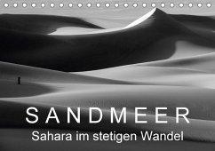 Sandmeer - Sahara im stetigen Wandel (Tischkalender 2018 DIN A5 quer)