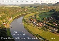 Die Elbe - Deutschlands beliebtester Radwanderweg (Tischkalender 2018 DIN A5 quer)