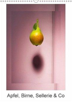 Apfel, Birne, Sellerie & Co (Wandkalender 2018 DIN A3 hoch) Dieser erfolgreiche Kalender wurde dieses Jahr mit gleichen Bildern und aktualisiertem Kalendarium wiederveröffentlicht.