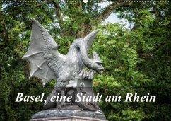 Basel, eine Stadt am RheinCH-Version (Wandkalender 2018 DIN A2 quer)