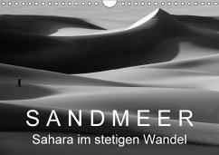 Sandmeer - Sahara im stetigen Wandel (Wandkalender 2018 DIN A4 quer)