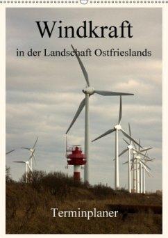 Windkraft in der Landschaft Ostfrieslands / Terminplaner (Wandkalender 2018 DIN A2 hoch)