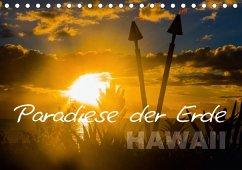 Paradiese der Erde - HAWAII (Tischkalender 2018 DIN A5 quer) Dieser erfolgreiche Kalender wurde dieses Jahr mit gleichen Bildern und aktualisiertem Kalendarium wiederveröffentlicht.