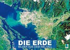 Die Erde: Bilder aus dem Weltall (Wandkalender 2018 DIN A3 quer)