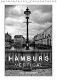 Hamburg Vertical (Wandkalender 2018 DIN A4 hoch)