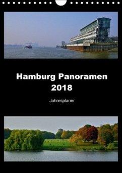 Hamburg Panoramen 2018 . Jahresplaner (Wandkalender 2018 DIN A4 hoch)