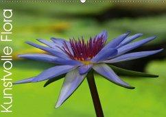 Kunstvolle Flora (Wandkalender 2018 DIN A2 quer)