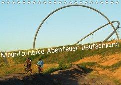 Mountainbike Abenteuer Deutschland (Tischkalender 2018 DIN A5 quer)