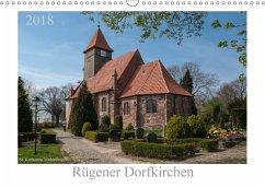 Dorfkirchen auf Rügen (Wandkalender 2018 DIN A3 quer)