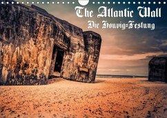The Atlantic Wall - Die Houvig Festung 2018 (Wandkalender 2018 DIN A4 quer)