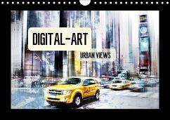 Digital-Art URBAN VIEWS (Wandkalender 2018 DIN A4 quer)