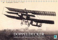 Doppeldecker entdeckt auf historischen Postkarten (Tischkalender 2018 DIN A5 quer) Dieser erfolgreiche Kalender wurde dieses Jahr mit gleichen Bildern und aktualisiertem Kalendarium wiederveröffentlicht.
