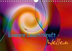Lineare Leuchtkraft - Wellen (Wandkalender 2018 DIN A4 quer)