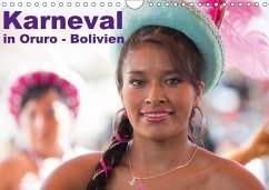 Bolivien - Karneval in Oruro (Wandkalender 2018 DIN A4 quer)