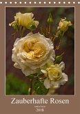 Zauberhafte Rosen (Tischkalender 2018 DIN A5 hoch) Dieser erfolgreiche Kalender wurde dieses Jahr mit gleichen Bildern und aktualisiertem Kalendarium wiederveröffentlicht.