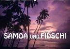 Samoa und Fidschi (Wandkalender 2018 DIN A2 quer)