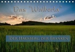 Das Walberla - Der Hausberg der Franken (Tischkalender 2018 DIN A5 quer) Dieser erfolgreiche Kalender wurde dieses Jahr mit gleichen Bildern und aktualisiertem Kalendarium wiederveröffentlicht.