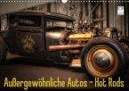 Außergewöhnliche Autos - Hot Rods (Wandkalender 2018 DIN A3 quer)