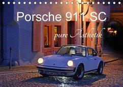 Porsche 911 SC pure Ästhetik (Tischkalender 2018 DIN A5 quer)