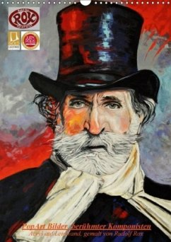 PopArt Bilder berühmter Komponisten (Wandkalender 2018 DIN A3 hoch)