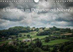 Unterwegs im Département Nièvre (Wandkalender 2018 DIN A4 quer)
