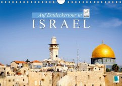 Auf Entdeckertour in Israel (Wandkalender 2018 ...