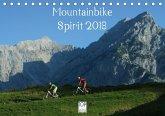 Mountainbike Spirit 2018 (Tischkalender 2018 DIN A5 quer)