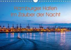 Hamburger Hafen - Im Zauber der Nacht (Wandkalender 2018 DIN A4 quer)