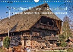 Schönes Südwest-Deutschland Streifzüge zwischen Rhein, Rebland und Schwarzwald (Wandkalender 2018 DIN A4 quer)
