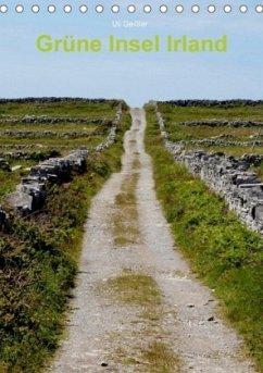 Grüne Insel Irland / Planer (Tischkalender 2018 DIN A5 hoch) - Geißler, Uli